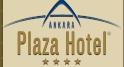 Ankara Plaza Hotel yorumları