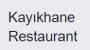 Kayıkhane Restaurant yorumları