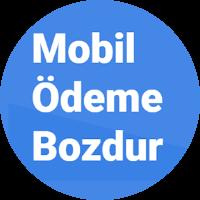 Mobil Ödeme Bozdur yorumları